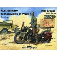 Squadron Signal Book US Military Motorcycles of WWII Walk Around (Color Series). № 5707