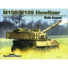 Squadron Signal Book M108/m109 Howitzer Walk Around (Color Series). № 5721
