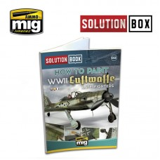 "Ammo by Mig Jimenez: Истредители Luftwaffe Late WWII ""Solution Book Multilingual"" (английская версия). AMIG6502"